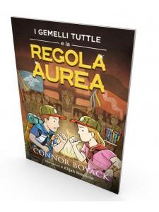 I Gemelli Tuttle e la Regola Aurea